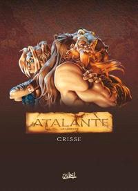 Atalante : la légende : tomes 1 à 3