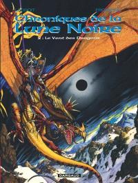 Chroniques de la Lune noire. Volume 2, Le vent des dragons