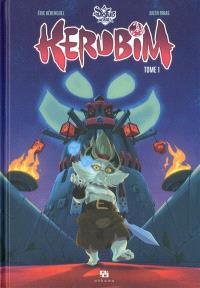Dofus heroes Kerubim. Volume 1