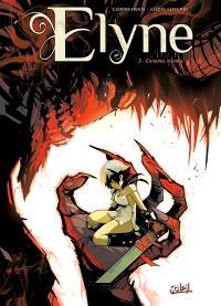 Elyne. Volume 3, Ennemis intimes
