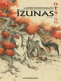 Izunas : la légende des nuées écarlates : intégrale