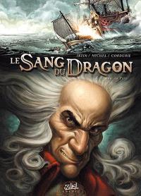 Le sang du dragon. Volume 3, Au nom du Père