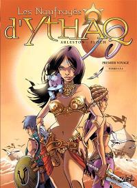 Les naufragés d'Ythaq : premier voyage : intégrale. Volume 2, Tomes 4 à 6