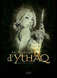 Les naufragés d'Ythaq : tomes 7 à 9