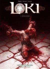 Loki. Volume 2, Le dieu fourbe