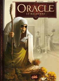 Oracle. Volume 4, Le malformé