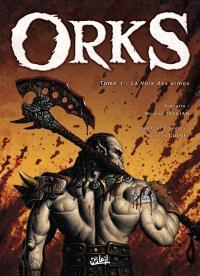 Orks. Volume 1, La voix des armes