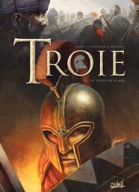 Troie. Volume 1, Le peuple de la mer