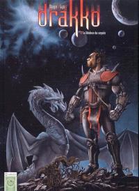 Drakko. Volume 2, La nébuleuse des serpents