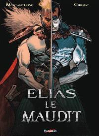 Elias le maudit : intégrale