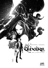 Elixirs. Volume 3, Le souffle du néant