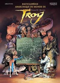 Encyclopédie anarchique du monde de Troy. Volume 3, Bestiaire