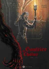 Gaultier de Châlus. Volume 1, Loup