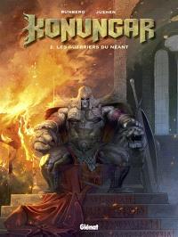 Konungar. Volume 2, Les guerriers du néant