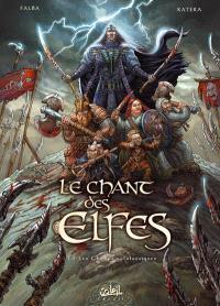 Le chant des Elfes. Volume 3, Les champs catalauniques