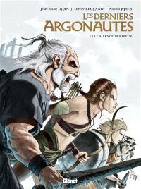 Les derniers Argonautes. Volume 1, Le silence des dieux