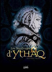 Les naufragés d'Ythaq : tomes 4 à 6