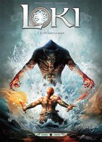 Loki. Volume 1, Le feu sous la glace