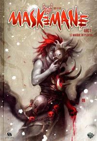 Maskemane. Volume 1, Le masque du pleutre