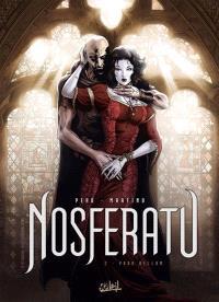 Nosferatu. Volume 2, Para bellum