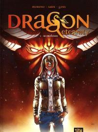Dragon Eternity. Volume 1, De profundis