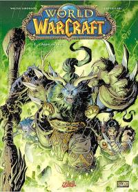 World of Warcraft. Volume 2, L'appel du destin