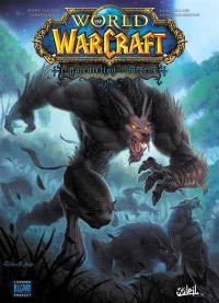 World of Warcraft, Volume 15, La malédiction des Worgens. Volume 3