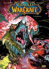 World of Warcraft. Volume 3, Révélations