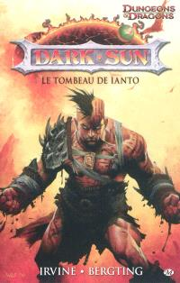 Dark sun. Volume 1, La tombe de Ianto