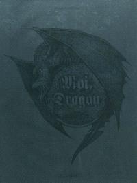 Moi, dragon. Volume 1, La fin de la genèse