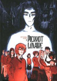 Pierrot lunaire. Volume 1