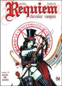 Requiem, chevalier vampire. Volume 10, Bain de sang
