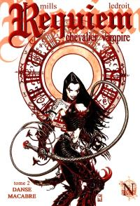Requiem, chevalier vampire. Volume 2, Danse macabre