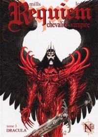 Requiem, chevalier vampire. Volume 3, Dracula
