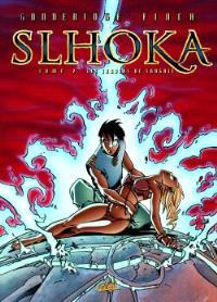 Slhoka. Volume 2, Les jardins de Sangalî