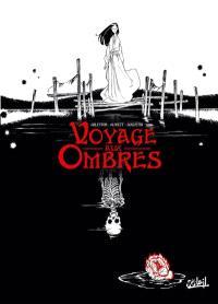 Voyage aux Ombres. Volume 1