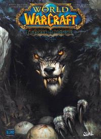 World of Warcraft, Volume 14, La malédiction des Worgens. Volume 2