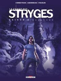 Le chant des stryges : saison 3. Volume 17, Réalités