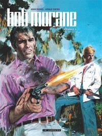 Bob Morane : intégrale. Volume 4