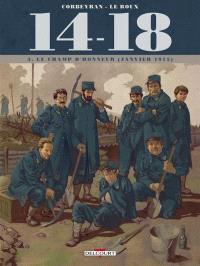 14-18. Volume 3, Le champ d'honneur : janvier 1915