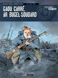 Gaou Carré, ar bugel-soudard. Volume 1, 1915-1916