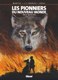 Les pionniers du Nouveau Monde. Volume 20, Nuit de loups