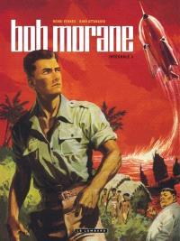 Bob Morane : intégrale. Volume 1
