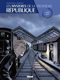 Les mystères de la troisième République. Volume 2, Le tueur dévot
