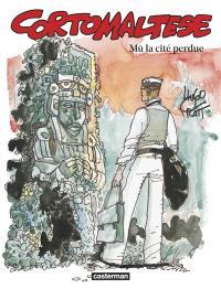 Corto Maltese. Volume 12, Mû, la cité perdue