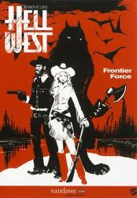 Hell West. Volume 1, Frontier Force