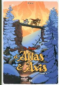 La saga d'Atlas & Axis. Volume 2