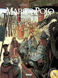 Marco Polo. Volume 2, A la cour du Grand Khan