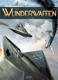 Wunderwaffen. Volume 1, Le pilote du diable
