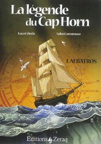 La légende du cap Horn. Volume 1, Albatros